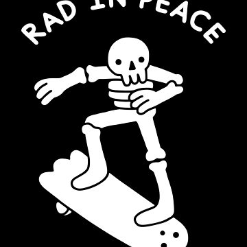 Rad In Peace by obinsun