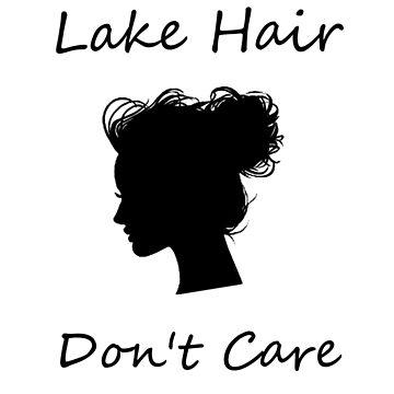Lake Hair - Don't Care by Sketchy-O
