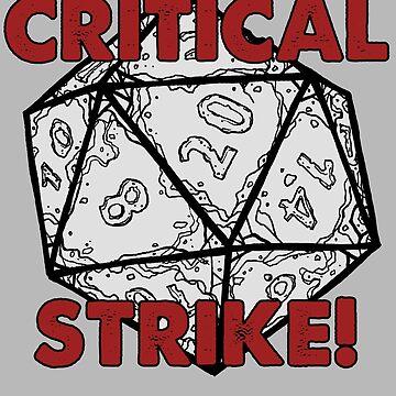 CRITICAL STRIKE! by DysonLogos