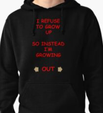 Growing Out... Pullover Hoodie