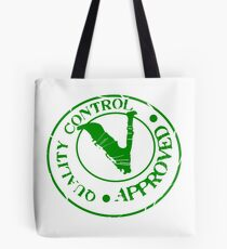 Quality Control Approved Tote Bag