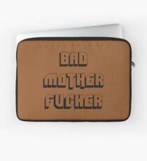 Bad Mother Fucker Laptop Sleeve
