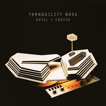 Arctic Monkeys - Tranquility Base Hotel & Casino by Regurgitate