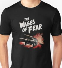 The Wages of Fear Slim Fit T-Shirt