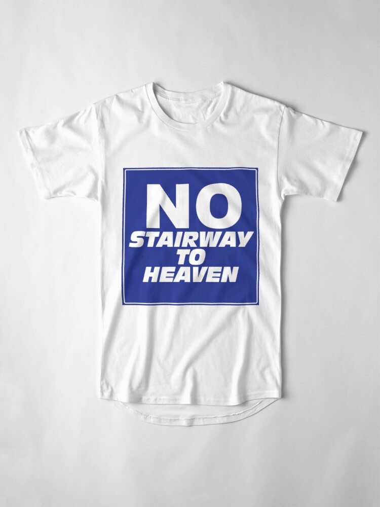 Alternate view of Wayne's World No Stairway to Heaven Sign Long T-Shirt