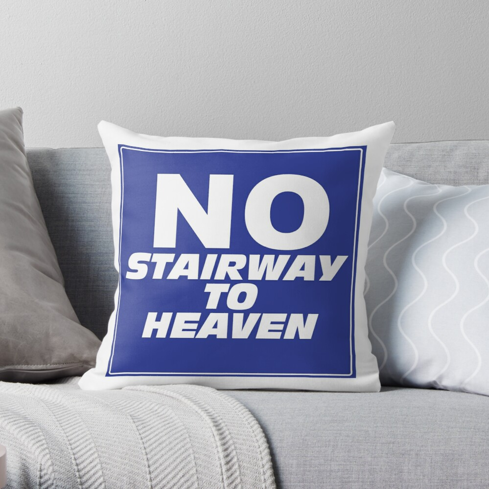 Wayne's World No Stairway to Heaven Sign Throw Pillow