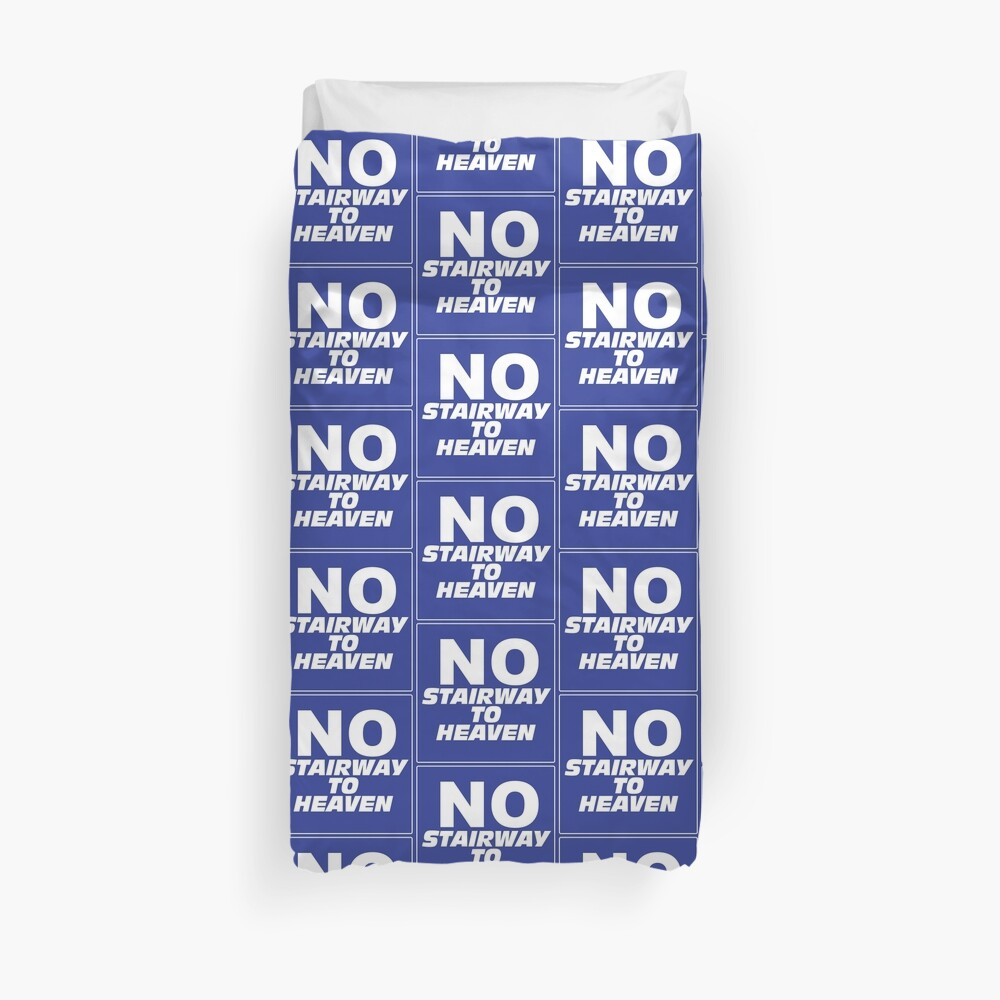 Wayne's World No Stairway to Heaven Sign Duvet Cover