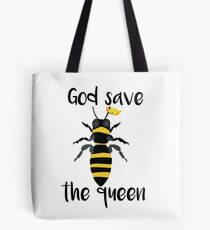 God Save the Queen Bees Tote Bag