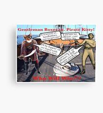 Gentleman Boxer versus Pirate Kitty  Canvas Print