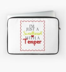 Just a Sweetheart with a Temper Laptop Sleeve