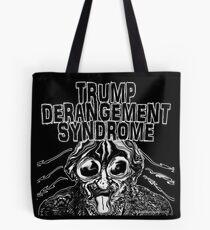 Trump Derangement Syndrome Tote Bag