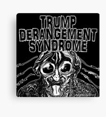 Trump Derangement Syndrome Canvas Print