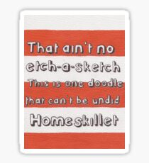 Ain't No Etch-A-Sketch Sticker