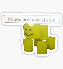 Roblox Stupid Meme Sticker