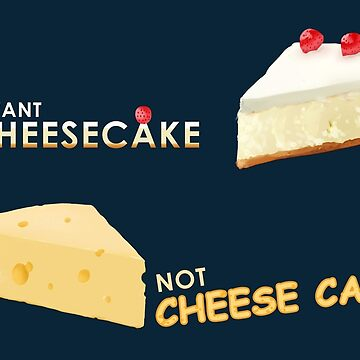 I want cheesecake not cheese cake! by m-ersan