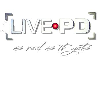 Live PD TEE by TimShane