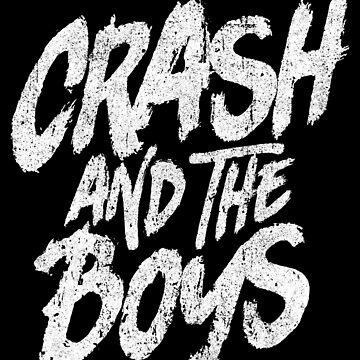 Crash and the Boys by huckblade