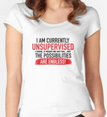I Am Currently Unsupervised Adult Humor Novelty Graphic Funny T Shirt Women's Fitted Scoop T-Shirt