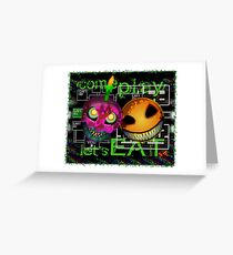 Come Play...Lets Eat Greeting Card