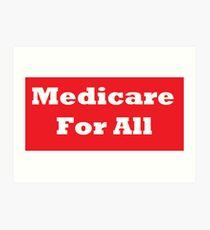 Medicare For All Art Print