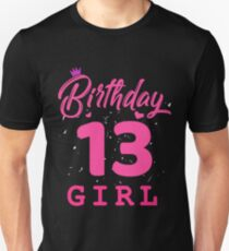 Pink Birthday Girl 13 Unisex T-Shirt