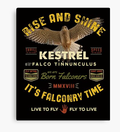 It's Falconry Time! - Kestrel Falconers Gifts and Apparel  Canvas Print