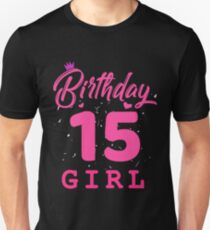 Pink Birthday Girl 15 Unisex T-Shirt