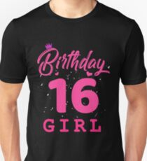 Pink Birthday Girl 16 Unisex T-Shirt