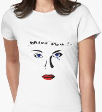Miss you woman with blue tears eyes Women's Fitted T-Shirt