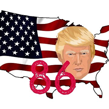 86 Trump's America! - Stop the Alt Right by designblue