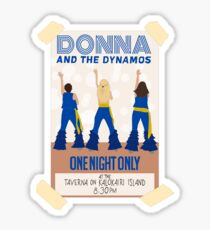 Donna and the Dynamos Mamma Mia Here We Go Again*** Sticker