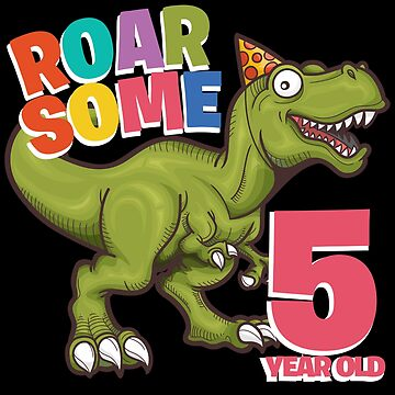 5th Birthday Funny Dinosaur Design - Roarsome 5 Year Old by kudostees