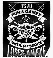 Pirate Fun and Games Funny Pirates Buccaneer Poster