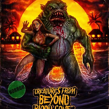 Creatures from Beyond Blood Cove poster by samRAW08