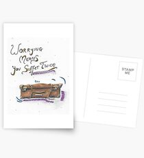 Worrying Means You Suffer Twice Postcards