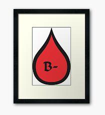 Blood Type B- (black/red? Framed Print