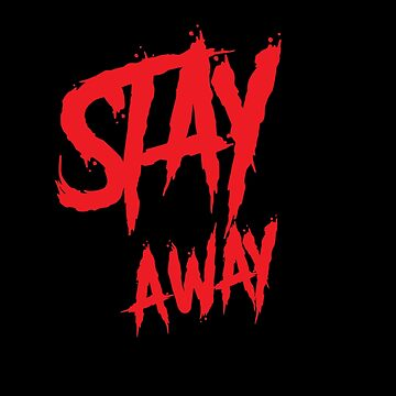 Stay away wall paint red by handcraftline