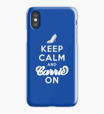 Keep Calm And Carrie On iPhone Case