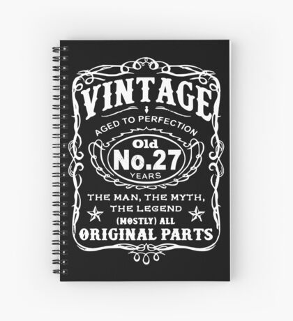 Vintage Aged To Perfection 27 Years Old Spiral Notebook