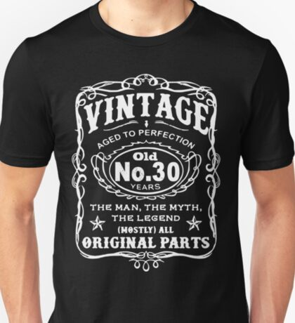 Vintage Aged To Perfection 30 Years Old T-Shirt