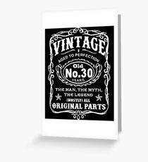 Vintage Aged To Perfection 30 Years Old Greeting Card