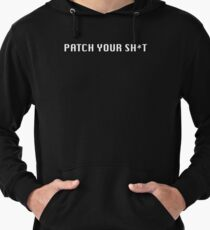 Patch Your Sh*t Lightweight Hoodie