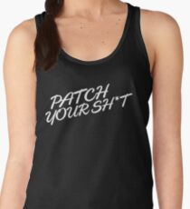Patch Your Sh*t (Fancy) Women's Tank Top