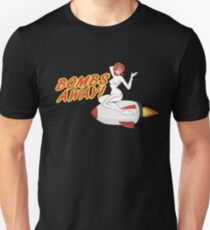 Aircraft Nose Art Bombs Away Girl Bomb SpaceRocket Unisex T-Shirt