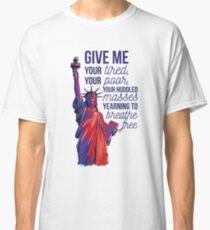 Statue of Liberty Political Immigration USA Design Classic T-Shirt