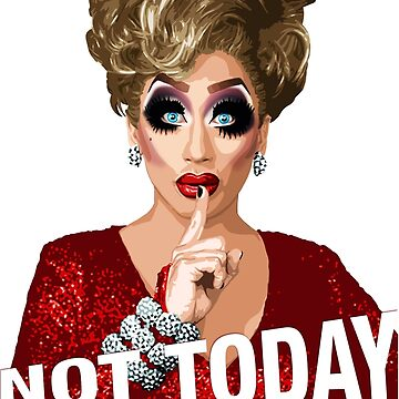 Bianca Del Rio - Not Today Satan by RecoveryGift