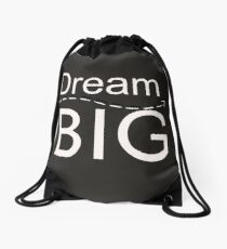 Dream Big Drawstring Bag