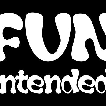 Fun intended by Designhorn