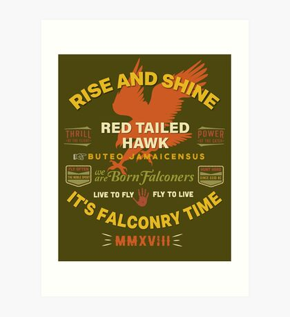 It's Falconry Time! Red Tail Hawk II for Falconers Art Print