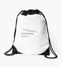 hopeless Drawstring Bag